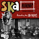 The Original Skatalites and Friends - Ska Authentic
